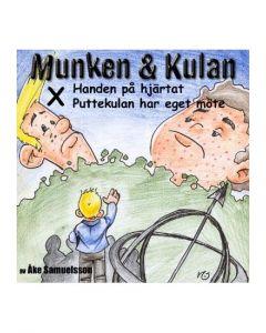 Munken och Kulan X. - Handen på hjärtat. Puttekulan har eget möte - CD