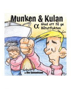Munken och Kulan Alpha. - Glad att få ge. Båtutflykten - CD