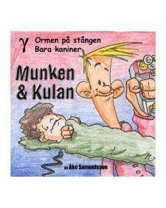 Munken och Kulan Gamma. - Ormen på stången. Bara kaniner - CD