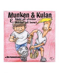 Munken och Kulan Epsilon. - Rädd på utsidan. Märket på benet - CD
