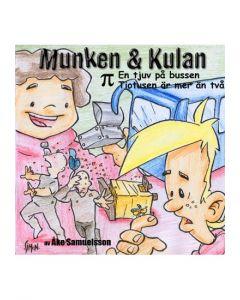 Munken och Kulan Pi. - En tjuv på bussen. Tiotusen är mer än två - CD
