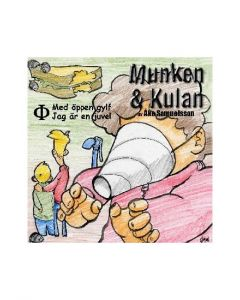 Munken och Kulan Fi. - Med öppen gylf. Jag är en juvel - CD