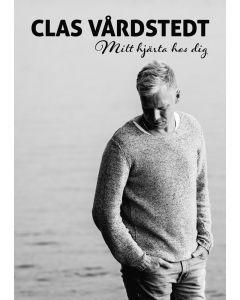 Clas Vårdstedt - Mitt hjärta är hos dig - Not