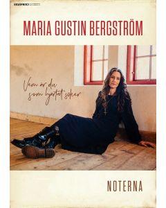 Maria Gustin Bergström - Vem är Du som hjärtat söker - Not
