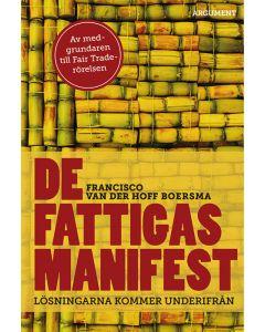 De fattigas manifest : lösningarna kommer underifrån