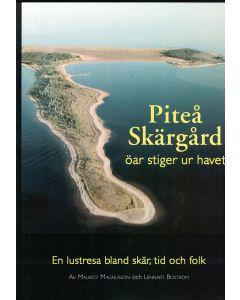 Piteå Skärgård, öar stiger ur havet.