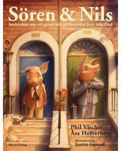 Sören & Nils : berättelsen om två grisar och ett blekblått brev från Gud