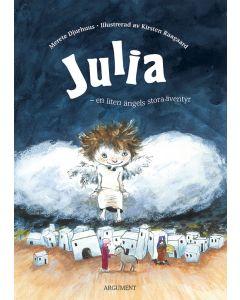 Julia : en liten ängels stora äventyr