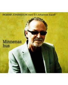 Ingmar Johanson - Minnenas hus - CD