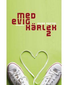 Med evig kärlek 2