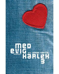 Med evig kärlek 3