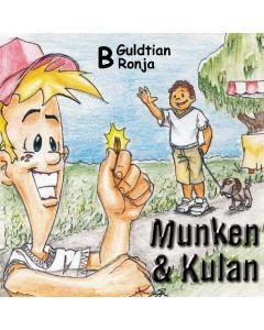 Munken & Kulan B, Guldtian ; Ronja