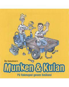Munken & Kulan. På flakmoped genom Småland