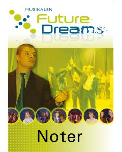 Future Dreams : musikal Noter