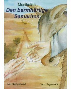 Den barmhärtige samariten - Noter & Manus