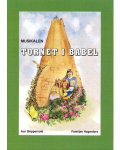 Tornet i Babel : noter & manus minimusikal