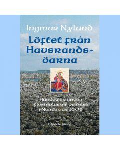 Löftet från Havsrandsöarna : händelser under Klosterlasses vistelse i Norden år 1606
