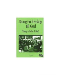 Sjung en lovsång till Gud - Not